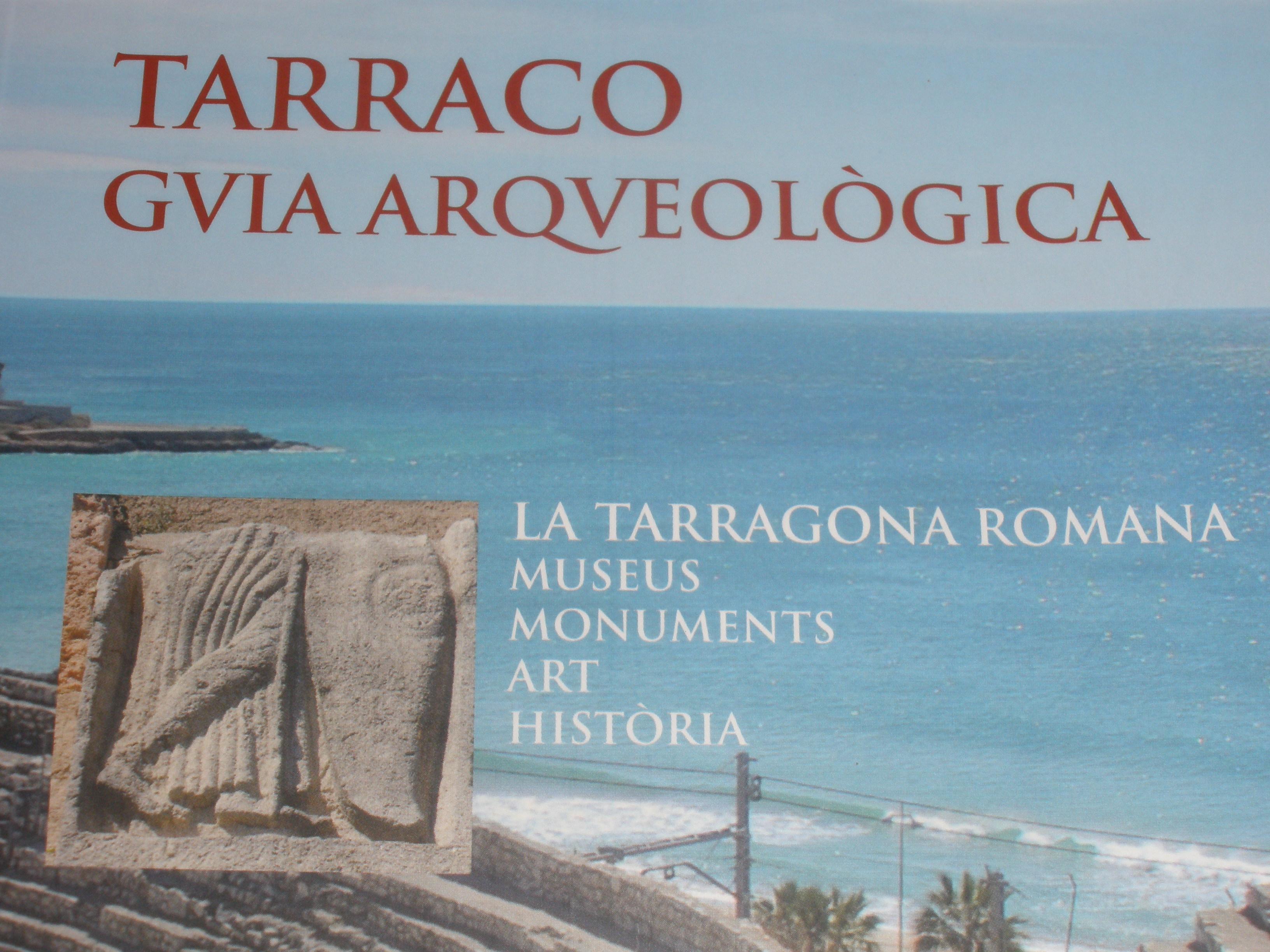 Portada de Tarraco, guia arqueològica, obra de la Reial Societat Arqueològica Tarraconense i la Fundació Privada Mútua Catalana