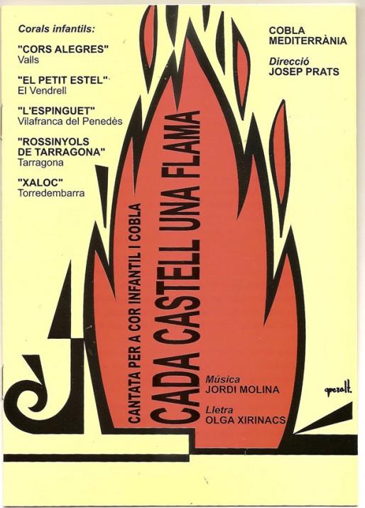 Cartell de la cantata 'Cada castell una flama' de l'any 2004. (foto cedida per Olga Xirinacs)