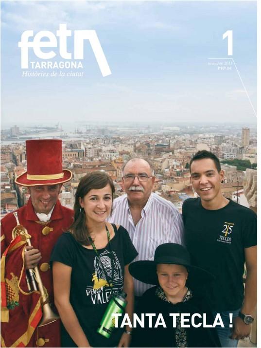 Portada del número 1 del FET a TARRAGONA, amb Tòful Conesa com a un dels cinc protagonistes, fotografiats des del campanar de la Catedral (foto: David Oliete)