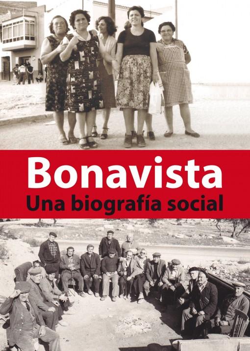 Portada del llibre 'Bonavista: una biografía social', de Federico Bardají, que publica Silva Editorial