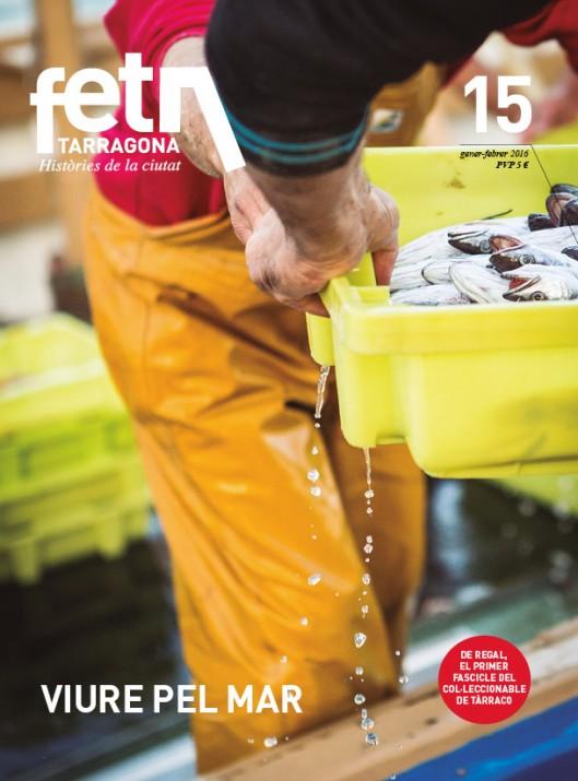 Pescadors del Serrallo a la portada de la revista número 15 del FET a TARRAGONA (foto: DAVID OLIETE)