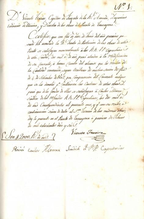 L'últim document del mes: Llibre de certificacions i lliuraments que va del mes de gener al mes d'abril de 1816. Certificació de pagament del dia 1 de febrer, de 2000 rals d'ardit, al síndic dels Pares Caputxins de Tarragona, Carlos Morera, per a la reedificació del nou convent, i en compensació de la demolició de l'antic edifici situat al costat de la pedrera del Port. Fotografia: Arxiu del Port de Tarragona