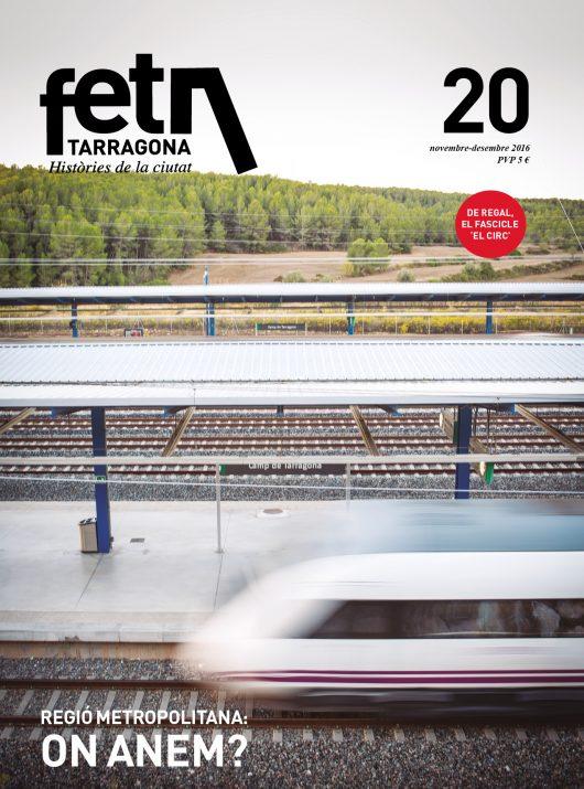Imatge d'un tren en marxa a l'estació del Camp de Tarragona. La portada de la revista lliga els 10 anys de l'estació amb el debat sobre el present i el futur de l'àrea metropolitana. Foto: DAVID OLIETE