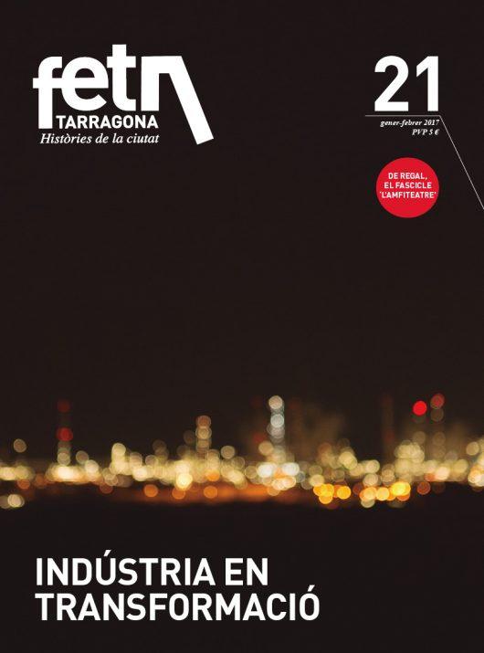 Portada del número 21 de la revista FET a TARRAGONA. Foto: DAVID OLIETE